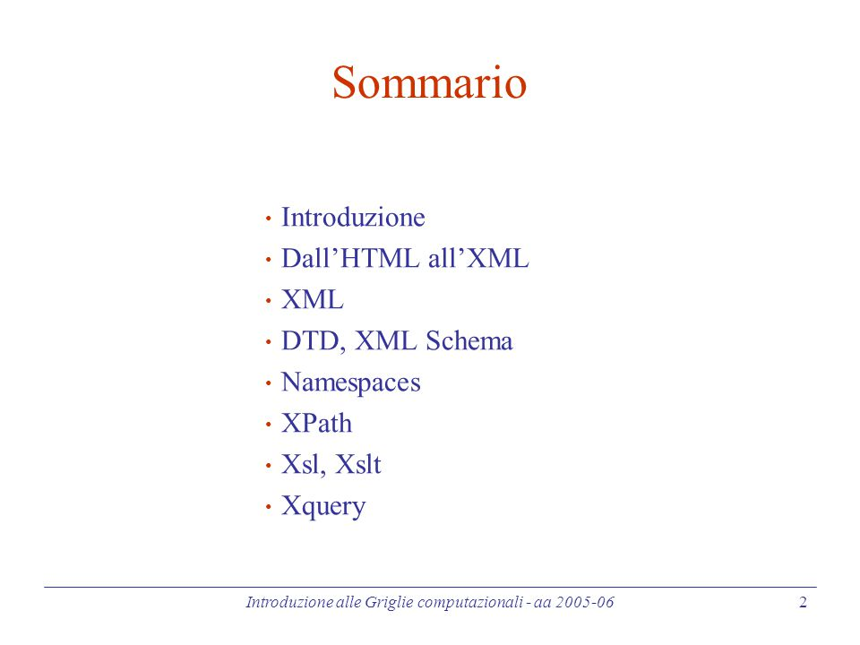 Introduzione alle Griglie computazionali - aa 2005-06 33 XML Schema (4) - Simple Type