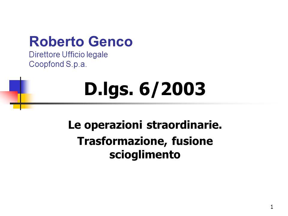 1 Roberto Genco Direttore Ufficio legale Coopfond S.p.a.