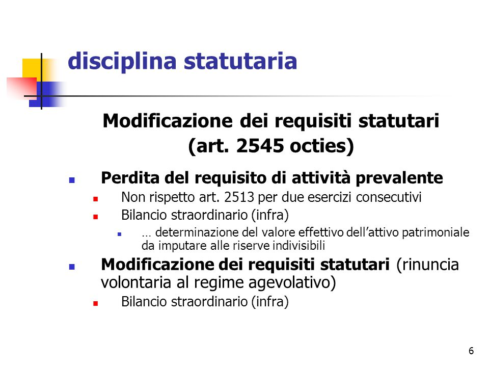 6 disciplina statutaria Modificazione dei requisiti statutari (art.