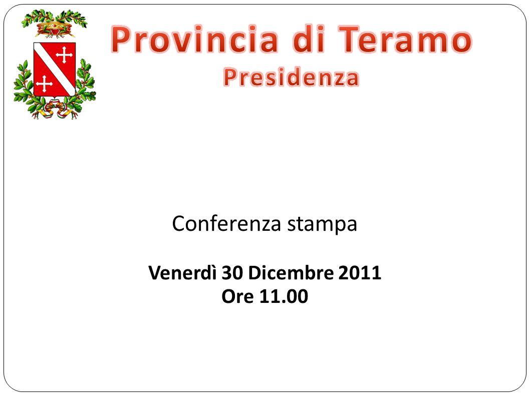 Conferenza stampa Venerdì 30 Dicembre 2011 Ore 11.00