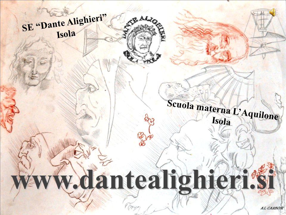 www.dantealighieri.si AL CARBONI Scuola materna L'Aquilone Isola SE Dante Alighieri Isola