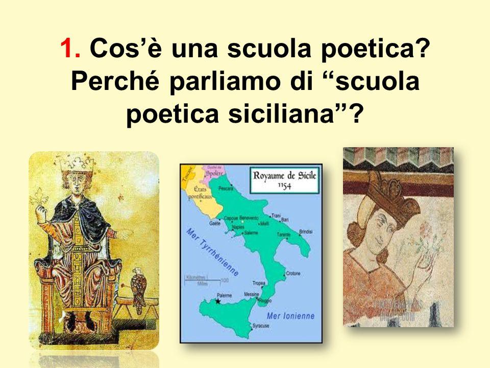 """1. Cos'è una scuola poetica? Perché parliamo di """"scuola poetica siciliana""""?"""