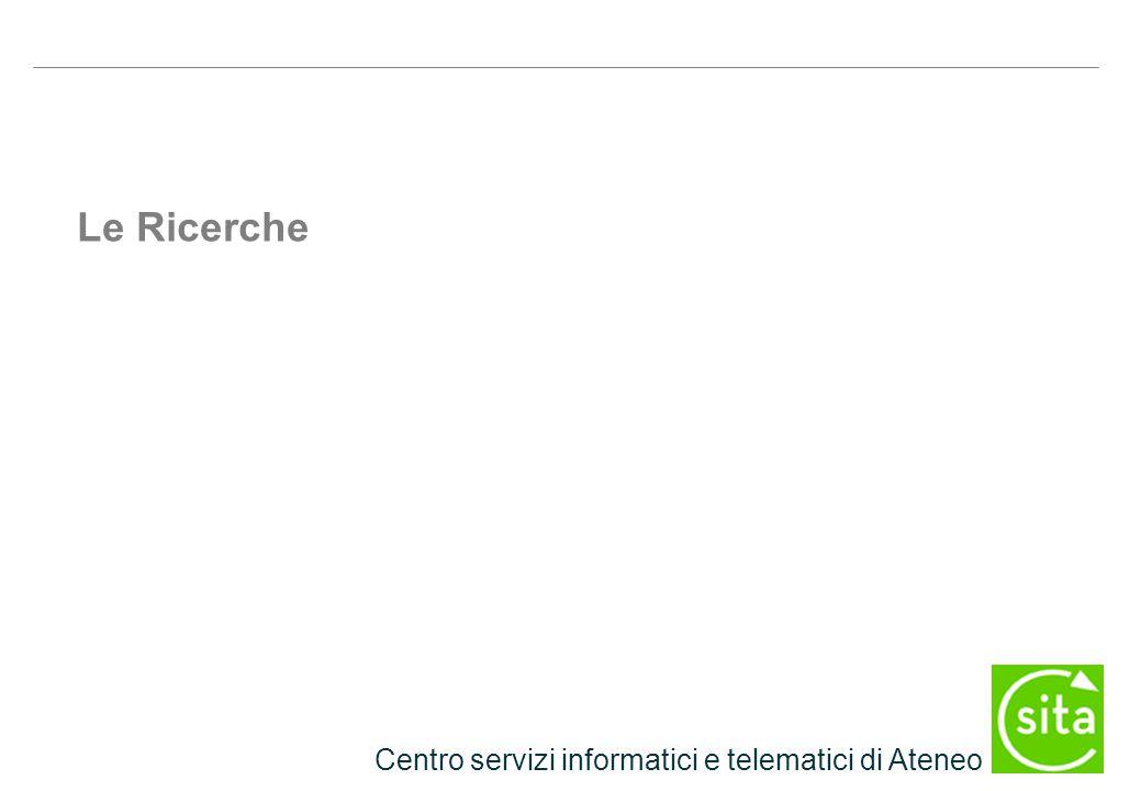 Centro servizi informatici e telematici di Ateneo Le Ricerche