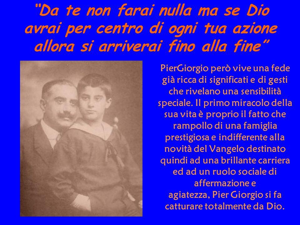 Il 30 giugno del 1925 Pier Giorgio accusa degli strani malesseri; sembra una banale influenza ma è una poliomielite fulminante, che lo stronca in soli quattro giorni tra lo sconcerto e il dolore dei suoi familiari e dei tanti conoscenti e amici.