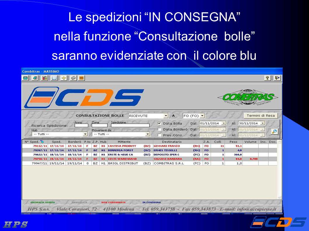 """Le spedizioni """"IN CONSEGNA"""" nella funzione """"Consultazione bolle"""" saranno evidenziate con il colore blu"""