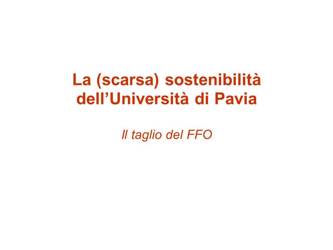 La (scarsa) sostenibilità dell'Università di Pavia Il taglio del FFO