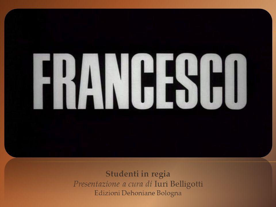 Studenti in regia Presentazione a cura di Iuri Belligotti Edizioni Dehoniane Bologna