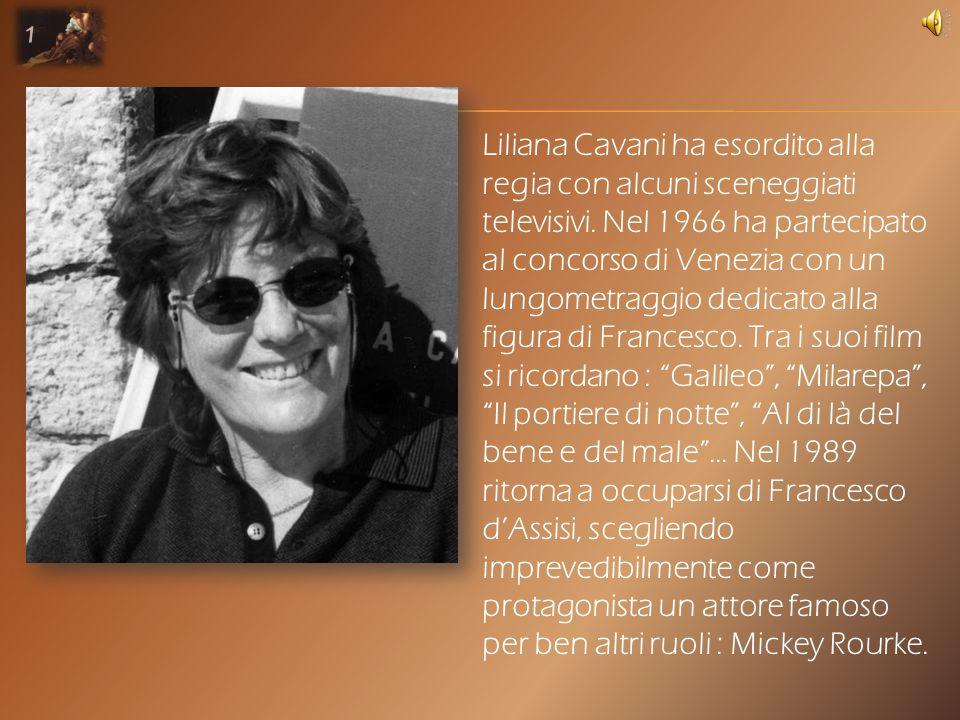 Liliana Cavani ha esordito alla regia con alcuni sceneggiati televisivi.