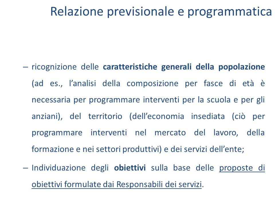 Relazione previsionale e programmatica – ricognizione delle caratteristiche generali della popolazione (ad es., l'analisi della composizione per fasce