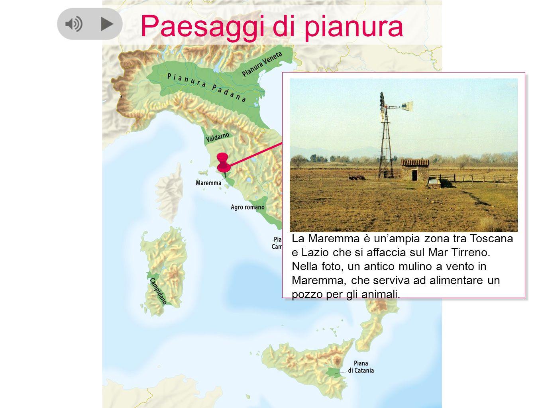 Paesaggi di pianura La Maremma è un'ampia zona tra Toscana e Lazio che si affaccia sul Mar Tirreno. Nella foto, un antico mulino a vento in Maremma, c