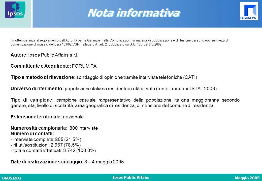 Maggio 2005 8605IZ01 Ipsos Public Affairs (in ottemperanza al regolamento dell'Autorità per le Garanzie nelle Comunicazioni in materia di pubblicazion