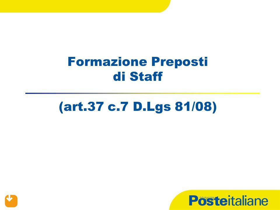 22/04/2015 Formazione Preposti di Staff (art.37 c.7 D.Lgs 81/08)