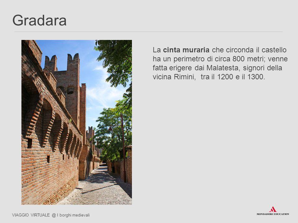 La cinta muraria che circonda il castello ha un perimetro di circa 800 metri; venne fatta erigere dai Malatesta, signori della vicina Rimini, tra il 1