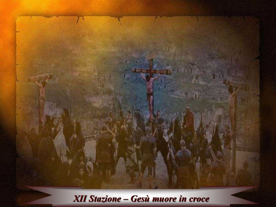 XII Stazione – Gesù muore in croce