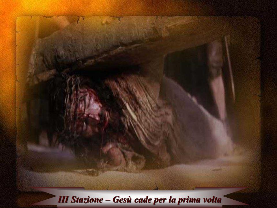 III Stazione – Gesù cade per la prima volta