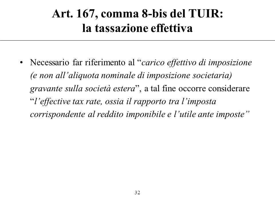 Art. 167, comma 8-bis del TUIR: requisito oggettivo Contemporanea presenza di: passive income e ricavi da prestazioni di servizi infragruppo superiori
