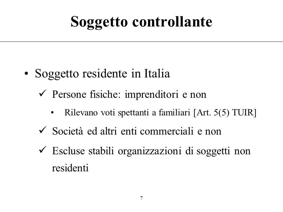 6 La disciplina italiana Introduzione del regime CFC ad opera della legge n. 342/2001 Riferimenti normativi: –Art. 167 TUIR: imprese estere controllat