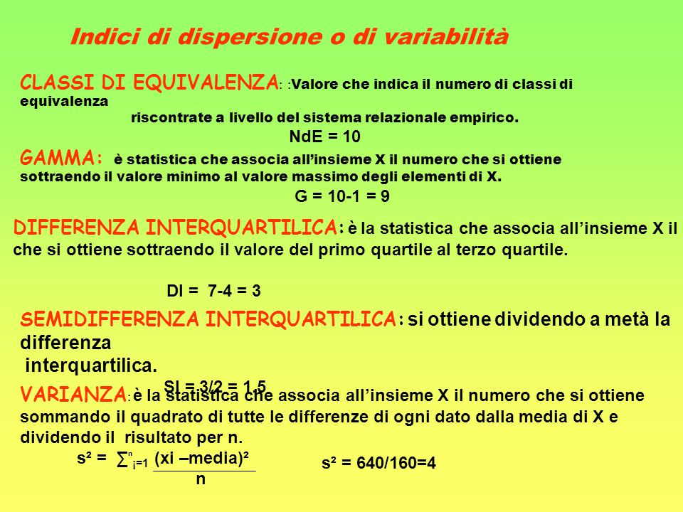 DIFFERENZA INTERQUARTILICA: è la statistica che associa all'insieme X il numero che si ottiene sottraendo il valore del primo quartile al terzo quarti