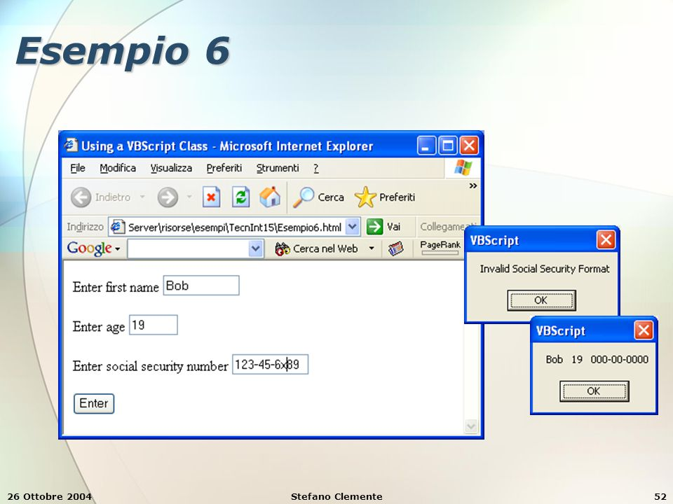 26 Ottobre 2004Stefano Clemente52 Esempio 6