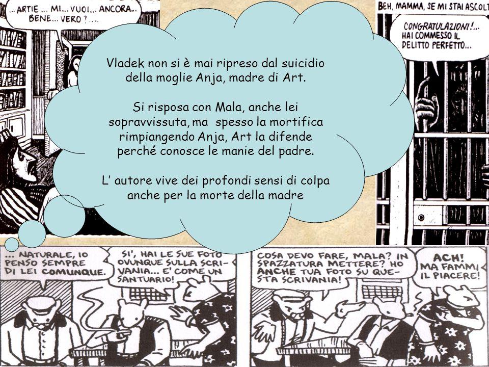 Maus è considerato un romanzo a fumetti, conquistandosi il posto di genere culturale non solo come forma di intrattenimento Grazie alle caratteristiche di questo mezzo espressivo Spiegelman riesce a far leva sulle coscienze di chi legge toccandole nel profondo