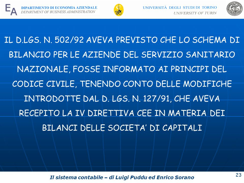Il sistema contabile – di Luigi Puddu ed Enrico Sorano 23 IL D.LGS.