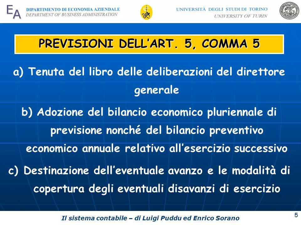 Il sistema contabile – di Luigi Puddu ed Enrico Sorano 5 PREVISIONI DELL'ART.