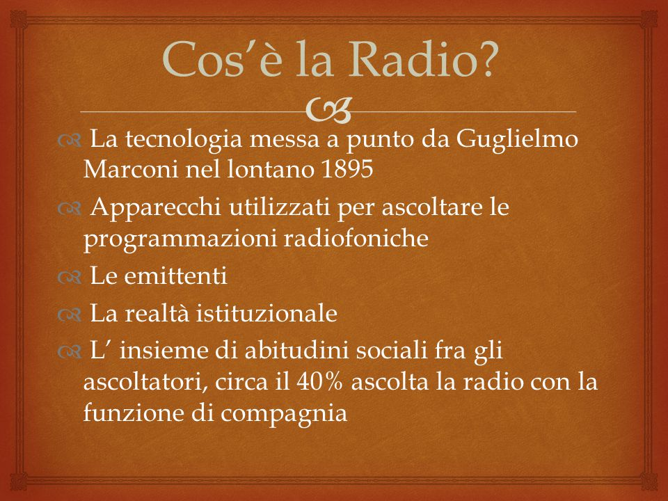  Cos'è la Radio.