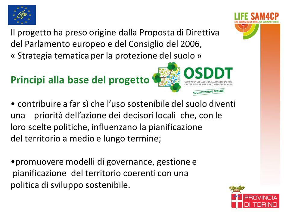 Il progetto ha preso origine dalla Proposta di Direttiva del Parlamento europeo e del Consiglio del 2006, « Strategia tematica per la protezione del s