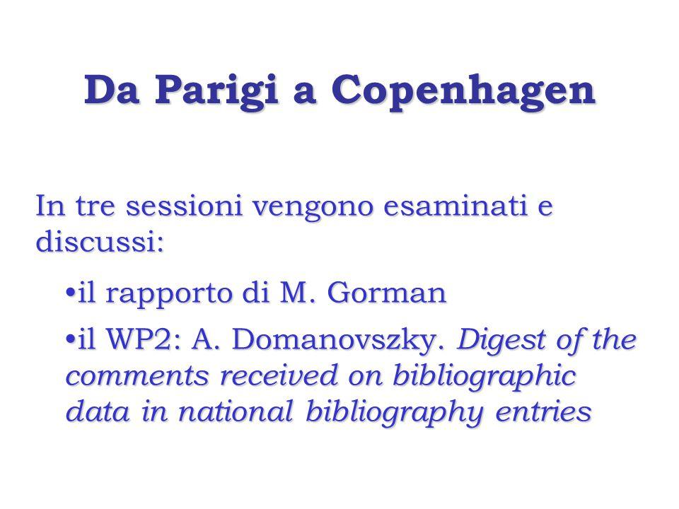Da Parigi a Copenhagen In tre sessioni vengono esaminati e discussi: il rapporto di M.