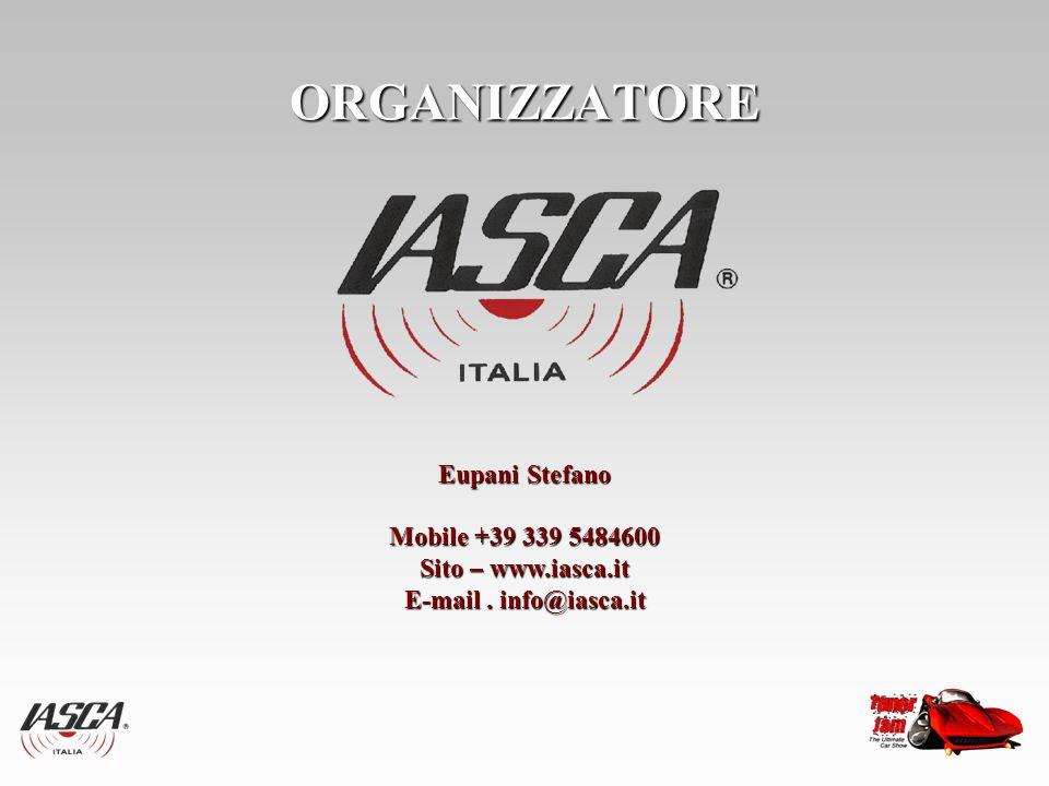 ORGANIZZATORE Eupani Stefano Mobile +39 339 5484600 Sito – www.iasca.it E-mail. info@iasca.it