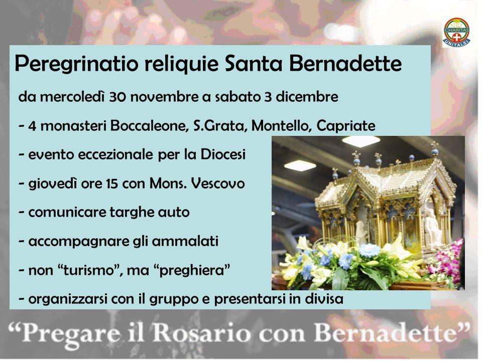 Peregrinatio reliquie Santa Bernadette da mercoledì 30 novembre a sabato 3 dicembre - 4 monasteri Boccaleone, S.Grata, Montello, Capriate - evento ecc