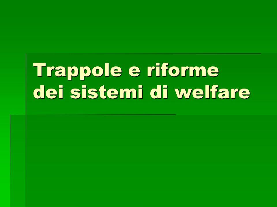 Trappole e riforme dei sistemi di welfare