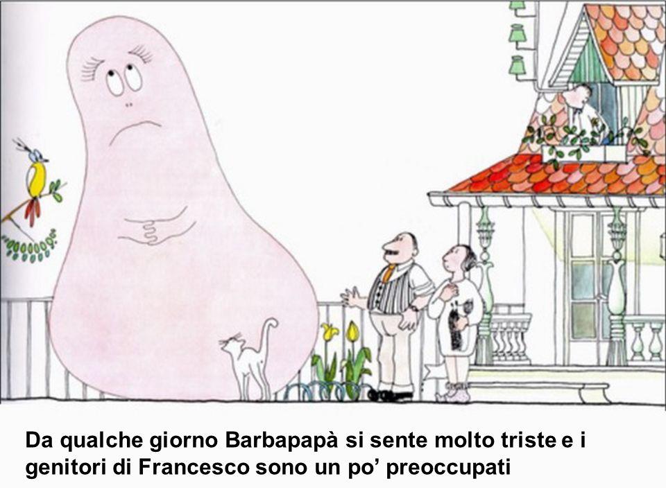 Barbapapà…