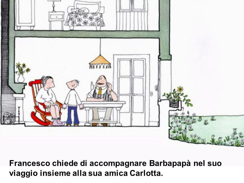 Naturalmente i genitori gli danno il permesso: con Barbapapà, Francesco e Carlotta saranno al sicuro.