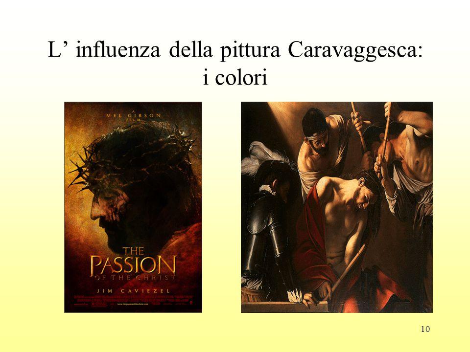 10 L' influenza della pittura Caravaggesca: i colori