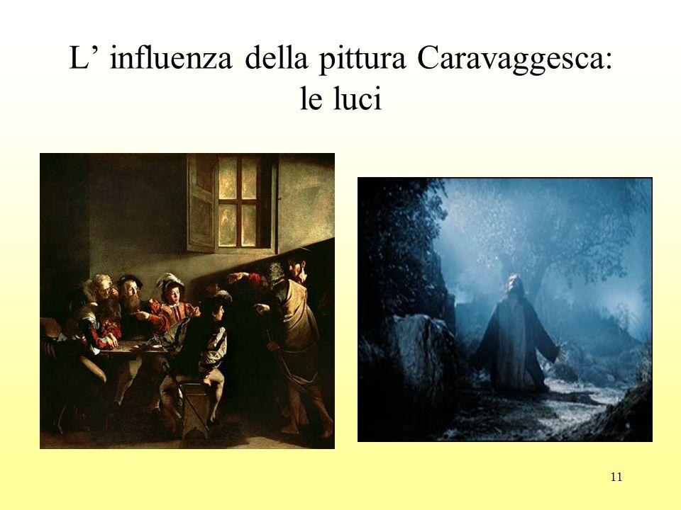 11 L' influenza della pittura Caravaggesca: le luci