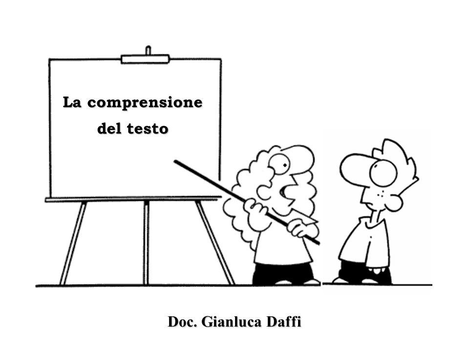 La comprensione del testo Doc. Gianluca Daffi