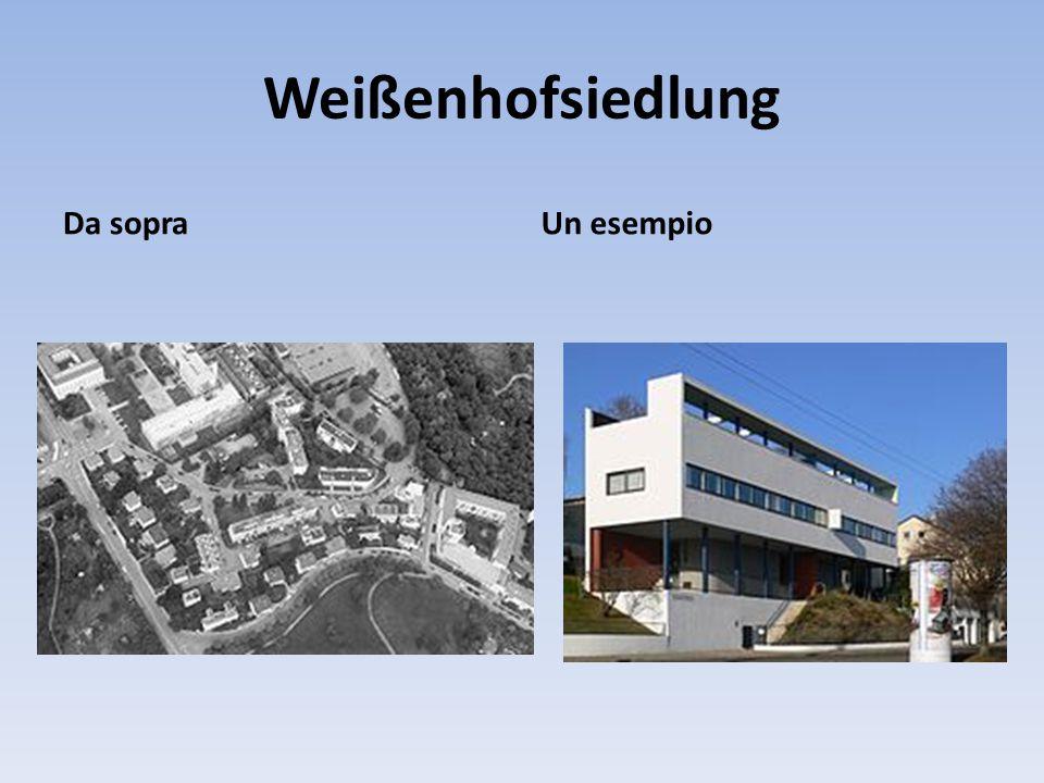Weißenhofsiedlung Da sopraUn esempio