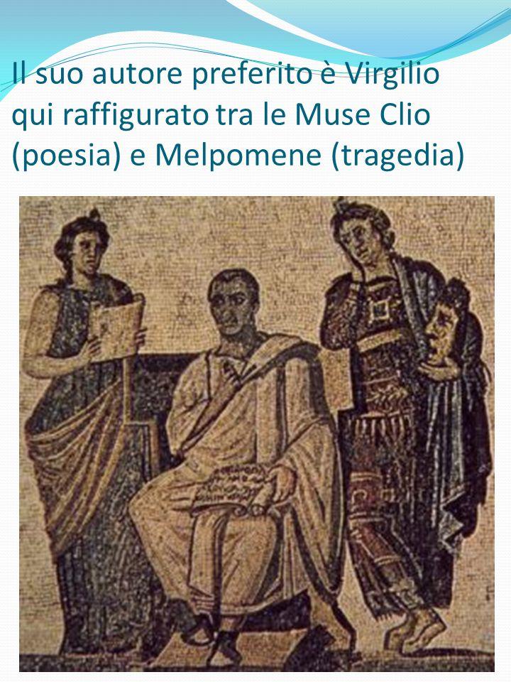 Il suo autore preferito è Virgilio qui raffigurato tra le Muse Clio (poesia) e Melpomene (tragedia)
