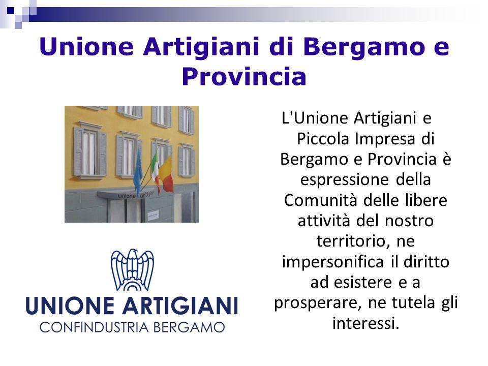 Caratteristiche e storia dell associazione LL'unione artigiani è un'associazione di categoria che offre supporto e tutela gli interessi delle attività presenti nella provincia di Bergamo.