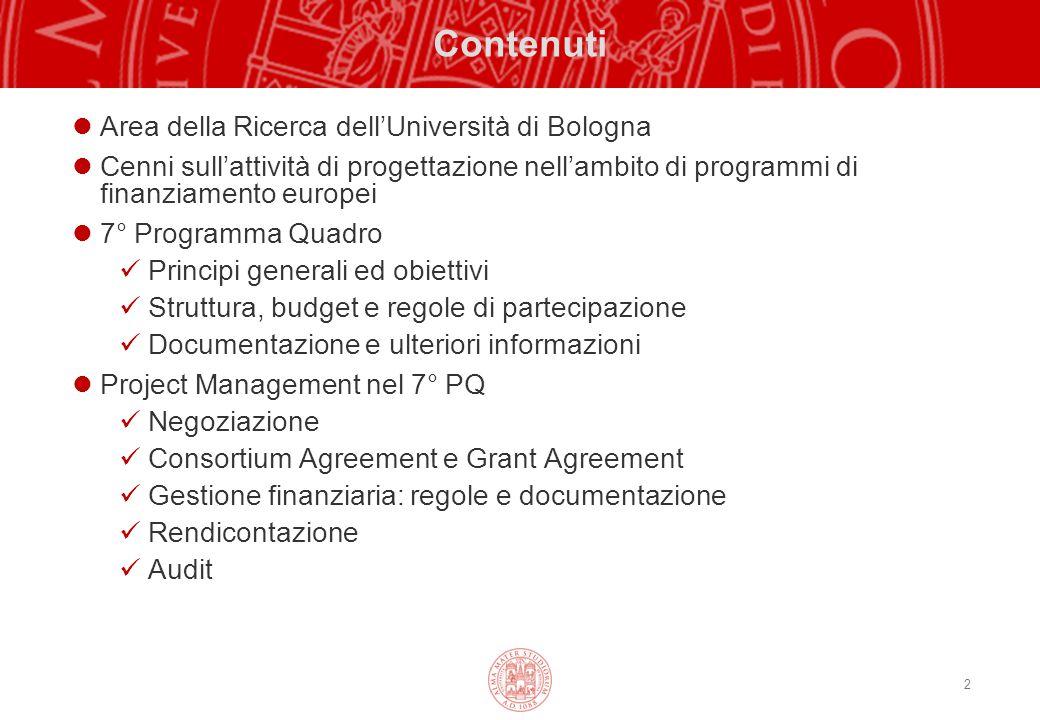2 Contenuti Area della Ricerca dell'Università di Bologna Cenni sull'attività di progettazione nell'ambito di programmi di finanziamento europei 7° Pr