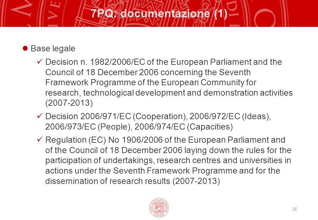 26 7PQ: documentazione (1) Base legale Decision n.