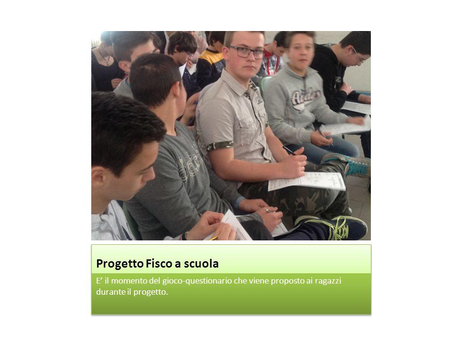 Progetto Fisco a scuola E' il momento del gioco-questionario che viene proposto ai ragazzi durante il progetto.