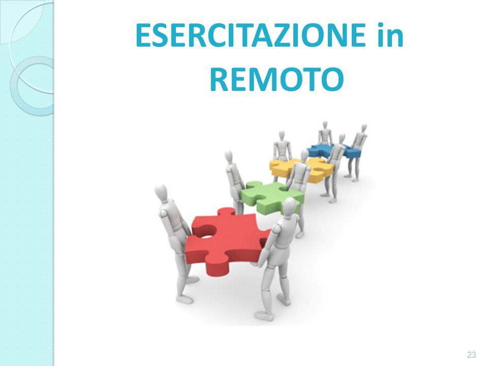 ESERCITAZIONE in REMOTO 23