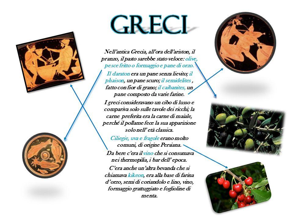 Nell'antica Grecia, all'ora dell'ariston, il pranzo, il pasto sarebbe stato veloce: olive, pesce fritto o formaggio e pane di orzo. Il daraton era un