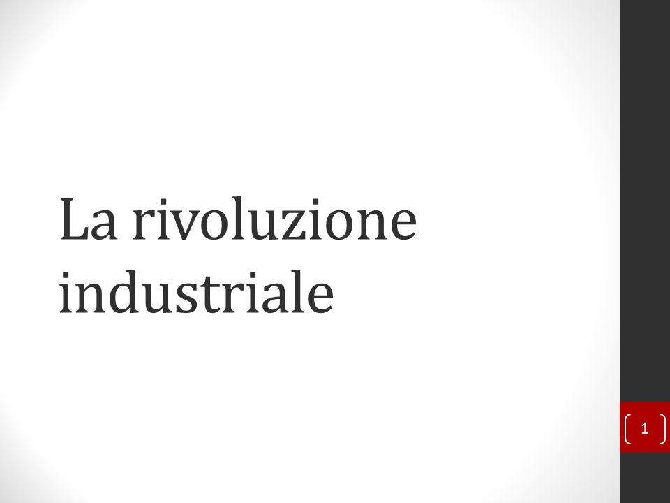 La rivoluzione industriale 1