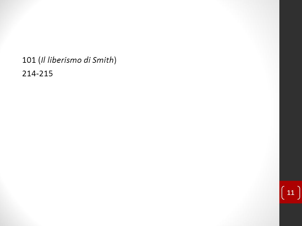 101 (Il liberismo di Smith) 214-215 11