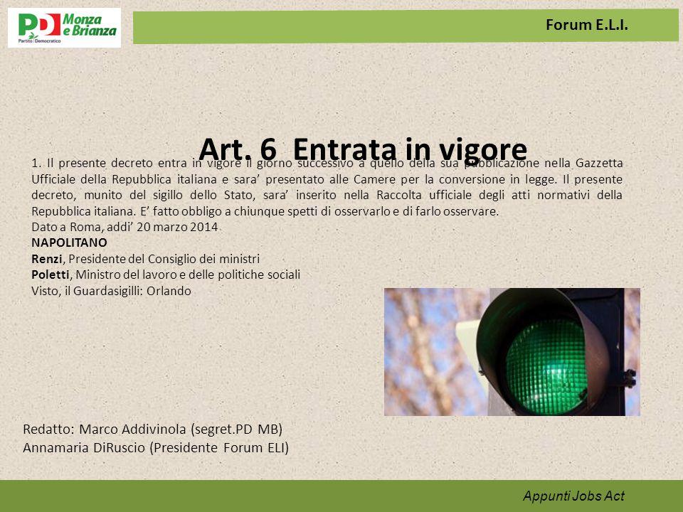 Art. 6 Entrata in vigore Appunti per il programma 1.