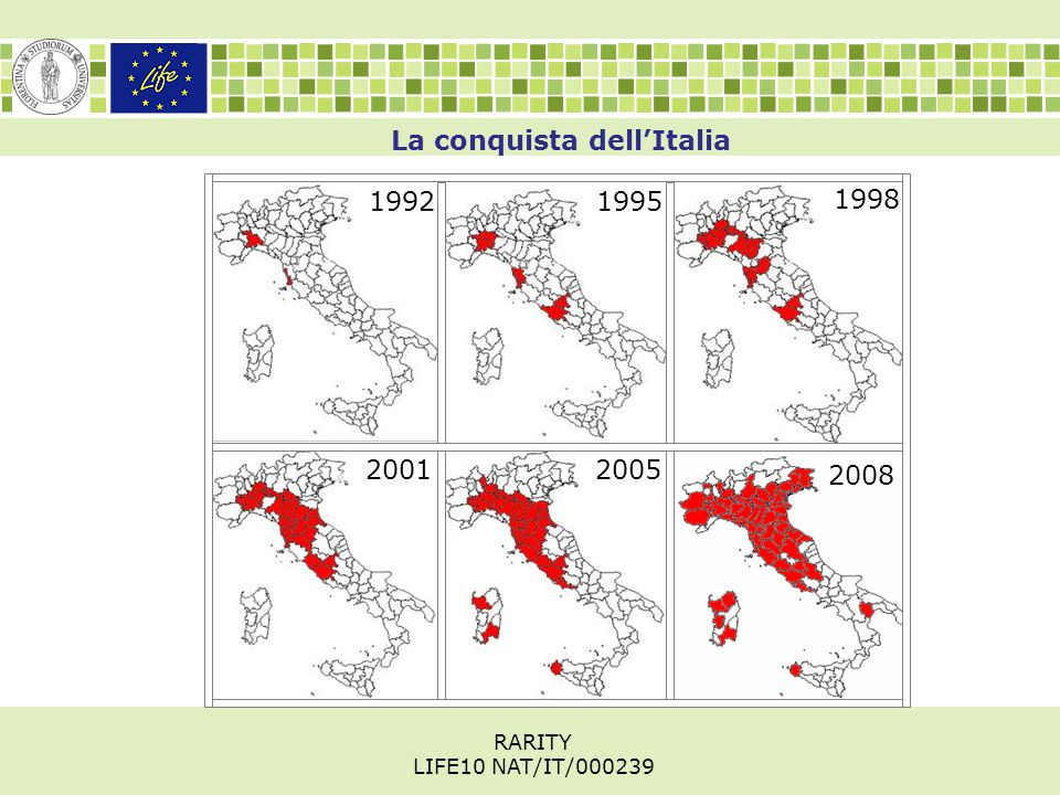 La conquista dell'Italia RARITY LIFE10 NAT/IT/000239 20012005 1998 19951992 2008