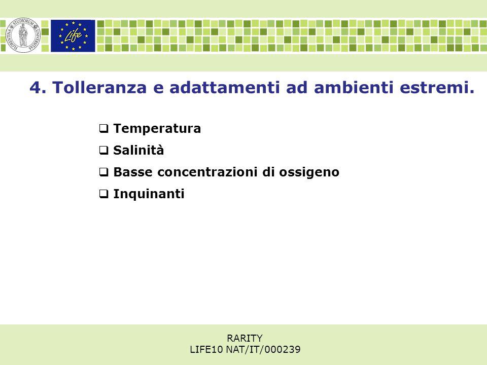 4. Tolleranza e adattamenti ad ambienti estremi.